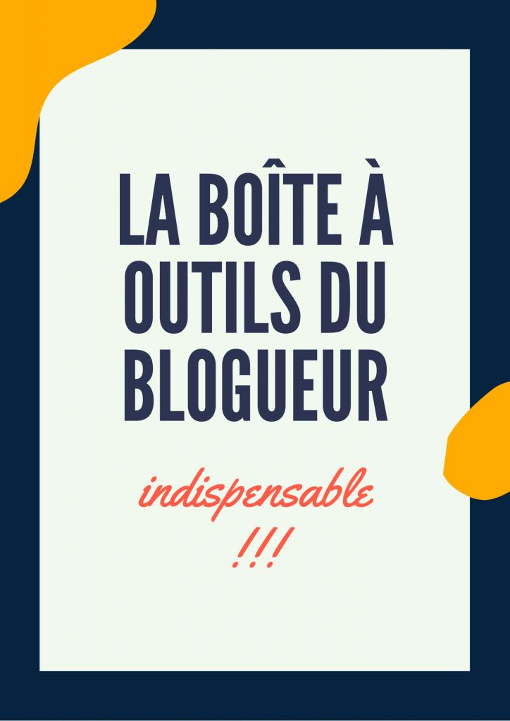 boite à outils du blogueur