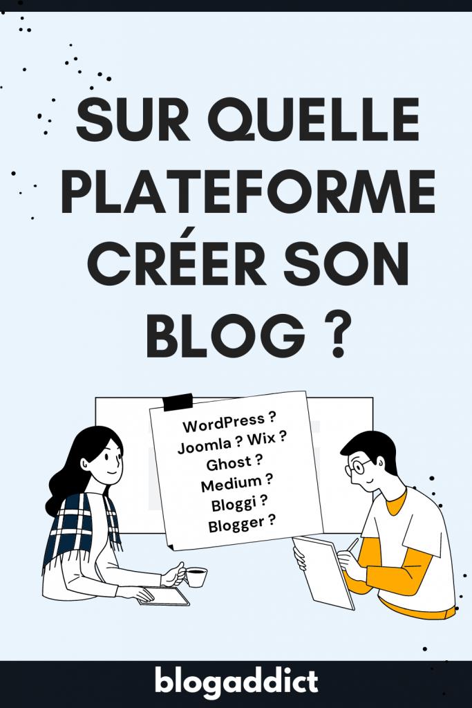 quelle plateforme choisir pour son blog ?