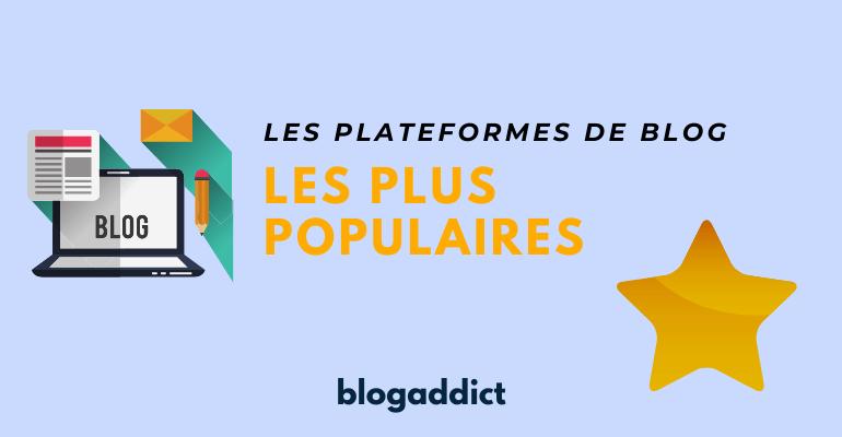 plateforme de blog populaire